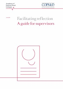 Facilitating reflection- A guide for supervisors